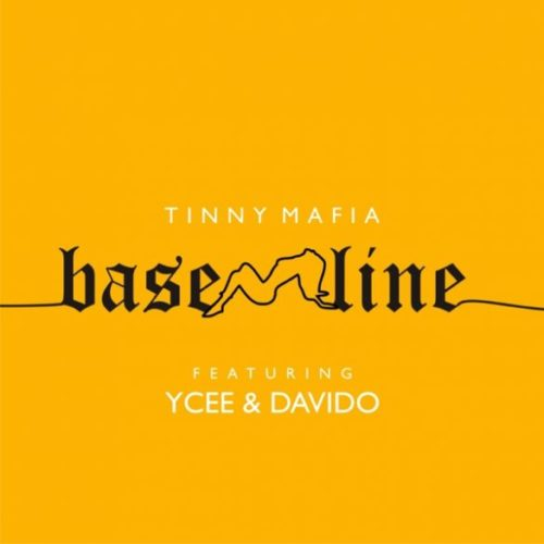 Tinny Mafia –  ft. Ycee, Davido